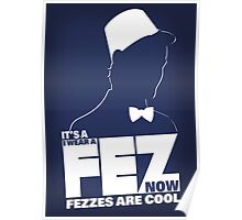 Fezzes are Poster Size Poster
