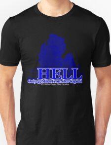 Hell, Mi T-Shirt