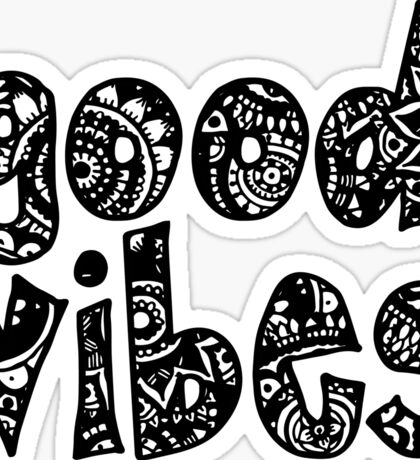 Good Vibes Doodle Letters Sticker