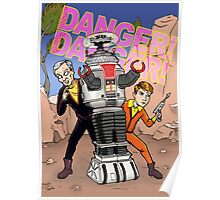Danger, Will Robinson! Poster