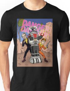 Danger, Will Robinson! Unisex T-Shirt