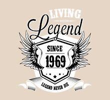 Living Legend Since 1969 Unisex T-Shirt