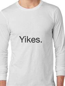 Yikes. Stickie Long Sleeve T-Shirt