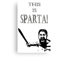 This is SPARTA! Canvas Print