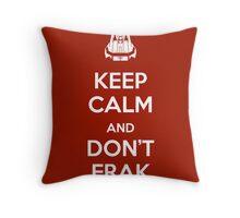 Keep Calm and Don't Frak Up Throw Pillow