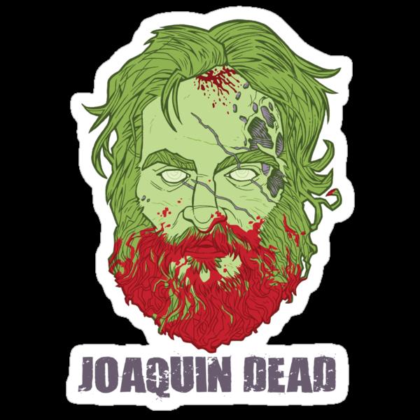Joaquin Dead by Tom Kurzanski