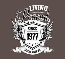Living Legend Since 1977 Unisex T-Shirt