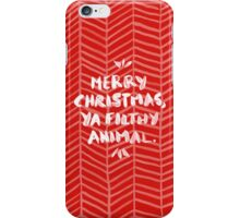 Merry Christmas, Ya Filthy Animal – Red iPhone Case/Skin
