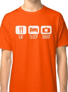 Eat. Sleep. Shoot. Classic T-Shirt