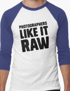 Photographers Like It Raw Men's Baseball ¾ T-Shirt