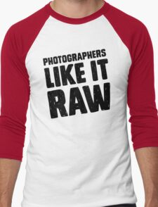 Photographers Like It Raw Men's Baseball ¾ T-Shirt