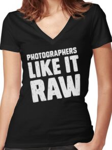 Photographers Like It Raw Women's Fitted V-Neck T-Shirt