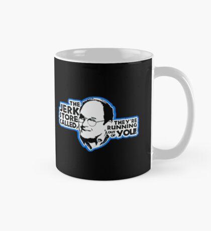 The Jerk Store Called Mug