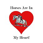 Horses Are In My Heart! iPhone &amp; iPod Case by Patricia Barmatz