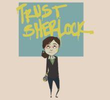 Trust Sherlock by Bskizzle