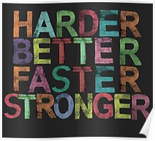 harder, better, faster, stronger Poster