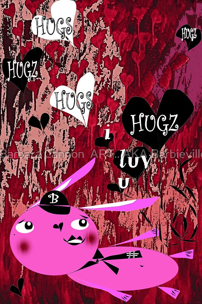 I LUV YOU by Barbara Cannon  ART.. AKA Barbieville