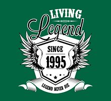 Living Legend Since 1995 Unisex T-Shirt