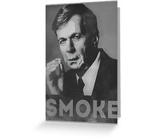 Smoke! Funny Obama Hope Parody (Smoking Man)  Greeting Card