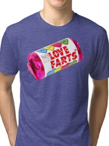 Say it with a Love Fart Tri-blend T-Shirt