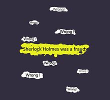 Sherlock Holmes wasn't a fraud. Womens Fitted T-Shirt