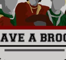 Save a broom, Ride a Quidditch Player Sticker