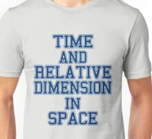 time and relative footballteam.. Unisex T-Shirt