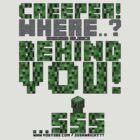 Creeper! Where? Behind You! ★ NEW ★ by TeserideGaming
