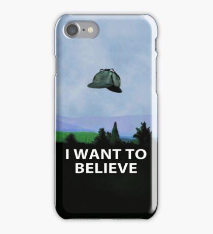 I Want To Believe In Sherlock iPhone Case/Skin