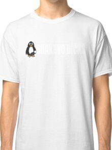 Shake Yo Dicks - Penguin - White Classic T-Shirt