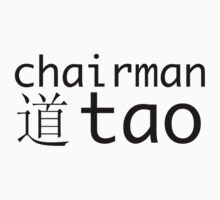 Chairman Tao by wehavegrown