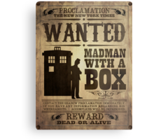 WANTED: Madman With a Box Metal Print