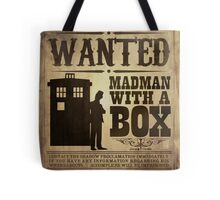 WANTED: Madman With a Box Tote Bag