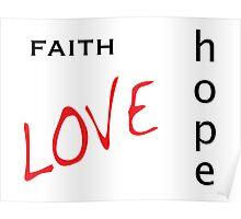 Faith Hope Love - Basics Version Poster