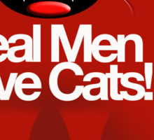 REAL MEN LOVE CATS Sticker