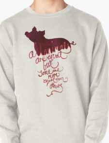 All Animals are Equal Pullover