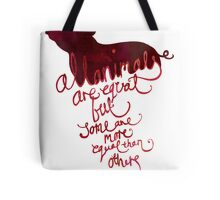 All Animals are Equal Tote Bag