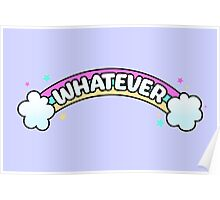 Whatever // Sarcastic Rainbow Pastel Goth Poster