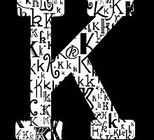 The Letter K, black background by Julie Hartman