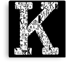 The Letter K, black background Canvas Print