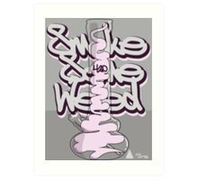 Smoke Some Weed 420 Art Print