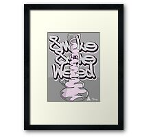 Smoke Some Weed 420 Framed Print