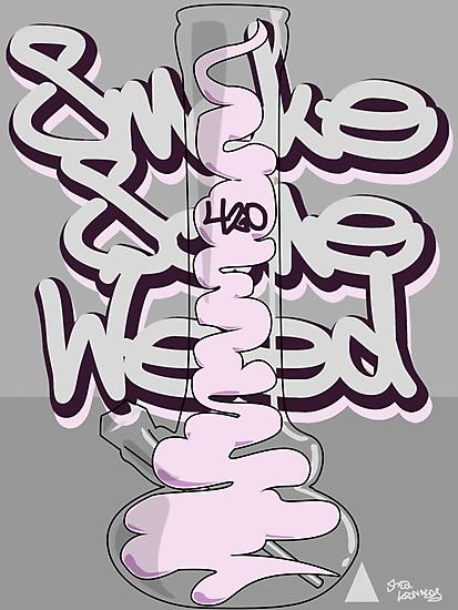 Smoke Some Weed 420 by Studio Momo ╰༼ ಠ益ಠ ༽