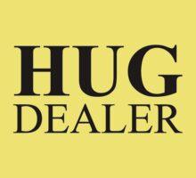 hug dealer Kids Tee