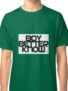 BBK- boy better know white edition  Classic T-Shirt