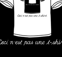 This Is Not A T-Shirt (Light) Sticker