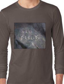 No F*ck I Long Sleeve T-Shirt