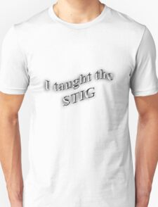 I Taught the STIG in Black Unisex T-Shirt