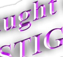 I Taught the STIG in Purple Sticker