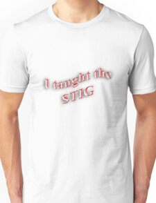 I Taught the STIG in Red Unisex T-Shirt
